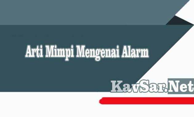 Arti Mimpi Alarm