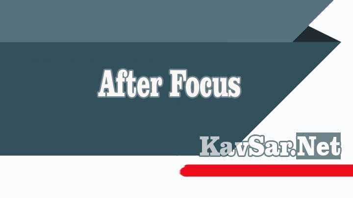 After Focus