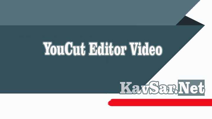 YouCut Editor Video