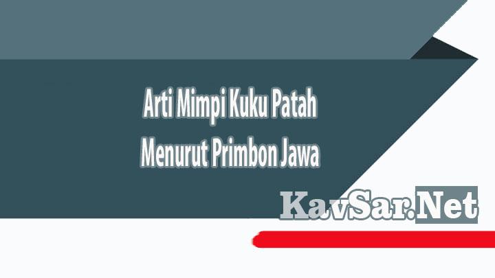 Arti Mimpi Kuku Patah Menurut Primbon Jawa