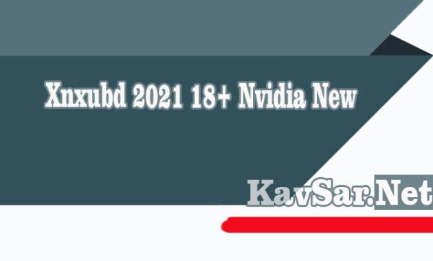 Xnxubd 2020 Nvidia New