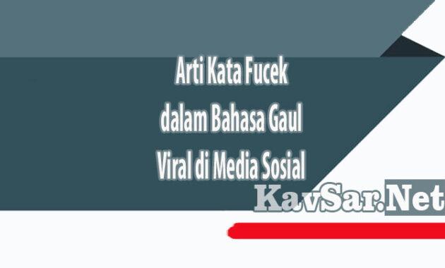 Arti Kata Fucek dalam Bahasa Gaul Viral di Media Sosial