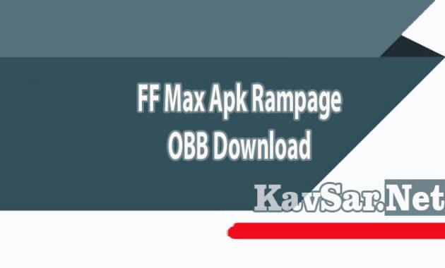 FF Max Apk Rampage + OBB Download