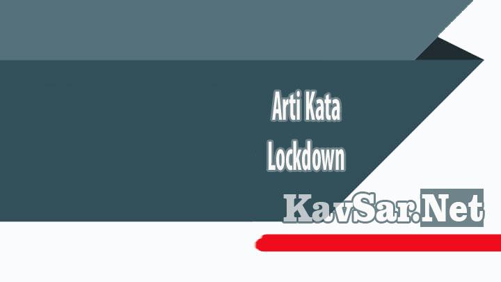 Arti Kata Lockdown