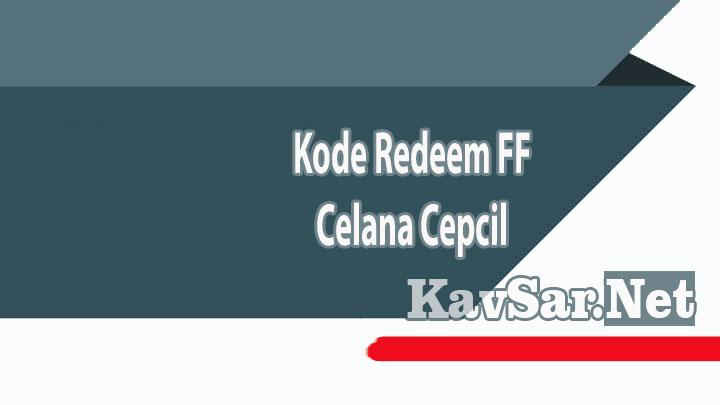 Kode Redeem FF Celana Cepcil