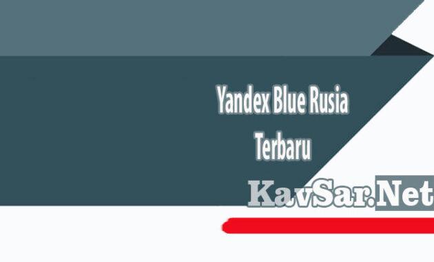 Yandex Blue Rusia Terbaru